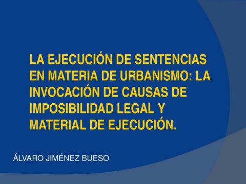 Execución e inexecución de sentenzas - Curso monográfico sobre Estado actual e futuro do Urbanismo